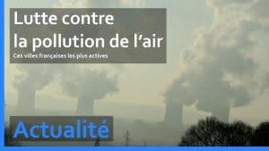 Les effets de la pollution de l'air sur la santé sont présents même à un faible taux selon l'association de surveillance Airparif!